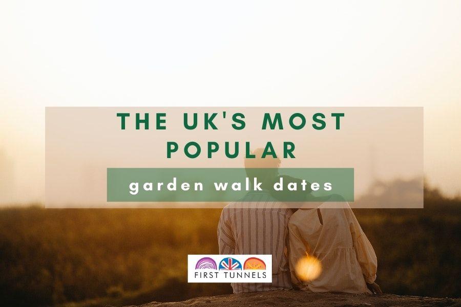 UKs Popular Garden Walk Dates